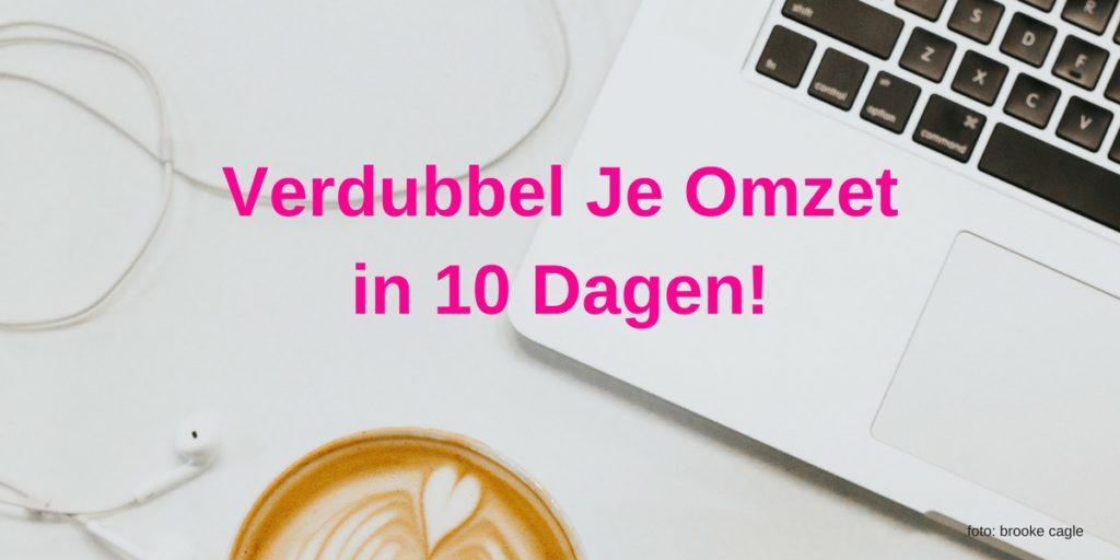 Verdubbel Je Omzet in 10 Dagen! by Lucinda Douglas